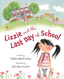 Lizzie and the Last Day of School Book