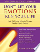 Don t Let Your Emotions Run Your Life