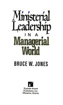 Ministerial Leadership in a Managerial World