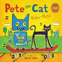 Pete the Cat  Robo Pete Book PDF
