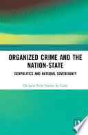 Organized Crime And The Nation State