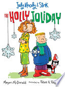 Judy Moody and Stink  The Holly Joliday Book
