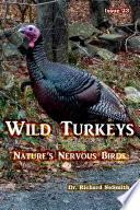 Wild Turkeys  Nature s Nervous Birds