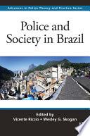 Police and Society in Brazil