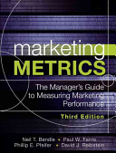 Marketing Metrics: The Manager's Guide to Measuring Marketing ...