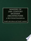 Makers of 20th Century Modern Architecture