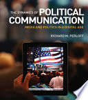 The Dynamics of Political Communication