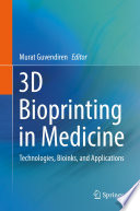 3D Bioprinting in Medicine Book