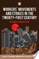 Workers  Movements and Strikes in the Twenty First Century