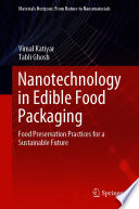 Nanotechnology in Edible Food Packaging