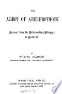 The abbot of Aberbrothock Pdf/ePub eBook