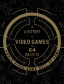 A History of Video Games in 64 Objects [Pdf/ePub] eBook