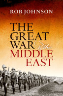 Pdf The Great War and the Middle East