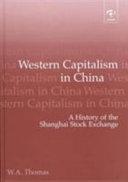 Western Capitalism in China Book