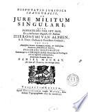 Disputatio juridica inavgvralis, de jure militum singulari