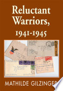 Reluctant Warriors, 1941-1945