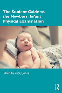 The Student Guide to the Newborn Infant Physical Examination Pdf/ePub eBook