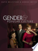 Read Online Gender and Popular Culture For Free