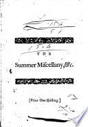 The Summer Miscellany  Or  a Present for the Country  Containing The Pin  an Epigram  Physick and Cards