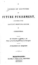 A Course of Lectures on Future Punishment