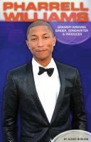 Pharrell Williams  Grammy Winning Singer  Songwriter   Producer