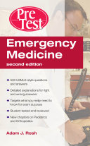 Emergency Medicine PreTest Self-Assessment and Review, Second Edition