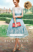 True to You (A Bradford Sisters Romance Book #1)