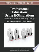 Professional Education Using E Simulations Benefits Of Blended Learning Design Book PDF