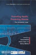 Promoting Health, Preventing Disease The Economic Case Pdf/ePub eBook