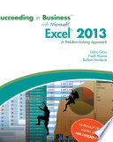 Succeeding in Business with Microsoft Excel 2013  A Problem Solving Approach