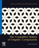 The Crystalline States of Organic Compounds