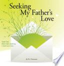 Seeking My Father s Love