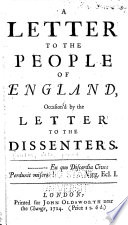 A Letter to the People of England  Occasion d by the Letter to the Dissenters