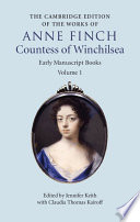 The Cambridge Edition Of Works Of Anne Finch Countess Of Winchilsea Volume 1 Early Manuscript Books
