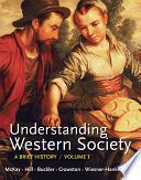 Understanding Western Society, Volume 1: From Antiquity to the Enlightenment