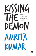 Kissing the Demon: The Creative Writer's Handbook [Pdf/ePub] eBook