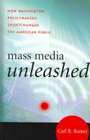 Mass Media Unleashed