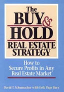The Buy and Hold Real Estate Strategy