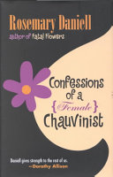 Confessions Of A Female Chauvinist