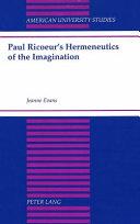 Paul Ricoeur S Hermeneutics Of The Imagination