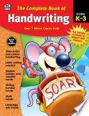 The Complete Book of Handwriting  Grades K   3