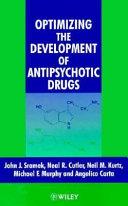 Optimizing the Devlopment of Antipsychotic Drugs Book