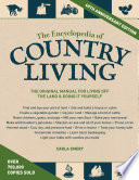 """The Encyclopedia of Country Living, 40th Anniversary Edition: The Original Manual for Living off the Land & Doing It Yourself"" by Carla Emery"