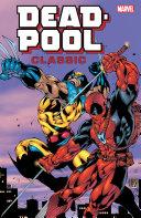 Deadpool Classic Companion [Pdf/ePub] eBook
