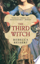 """The Third Witch"" by Rebecca Reisert"
