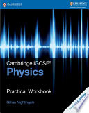 Books - New Cambridge Igcse� Physics Practical Workbook | ISBN 9781316611074