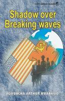 Shadow Over Breaking Waves ebook