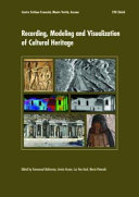 Recording, Modeling and Visualization of Cultural Heritage