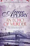 An Echo of Murder (William Monk Mystery, Book 23): A ...