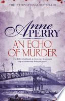 An Echo of Murder  William Monk Mystery  Book 23